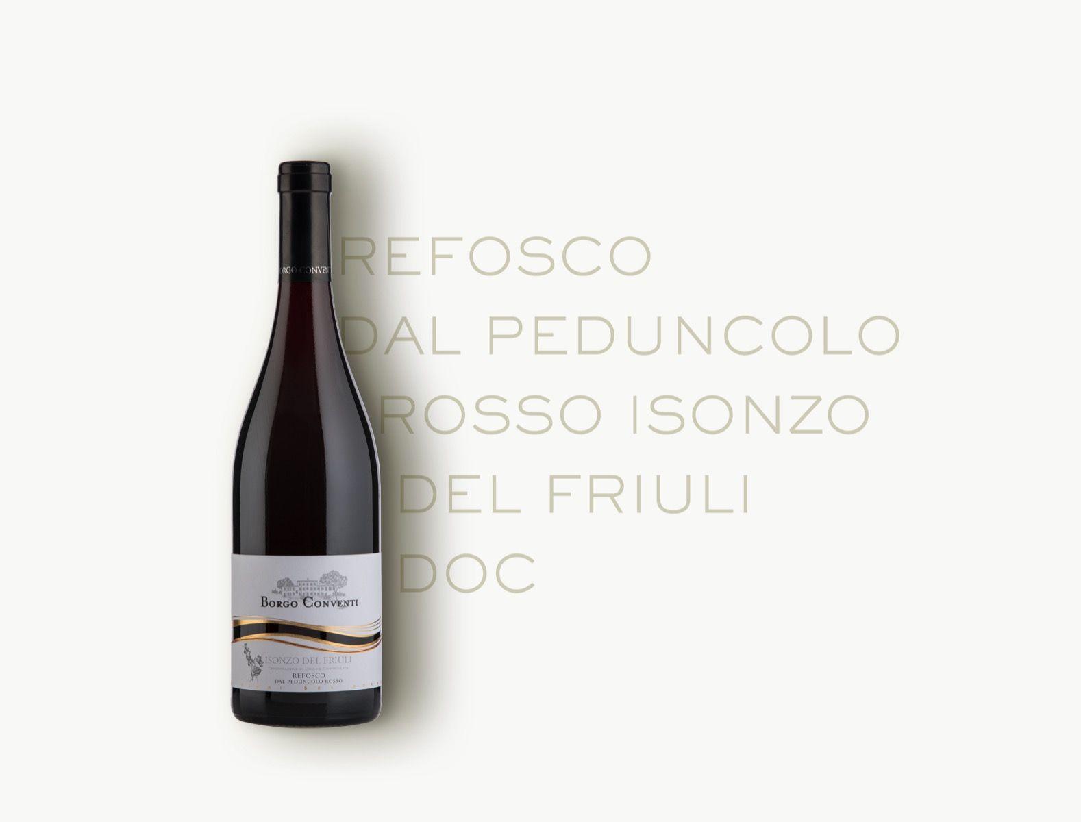 Refosco dal Peduncolo Rosso Isonzo del Friuli DOC